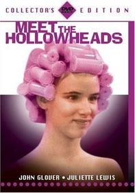 Meet the Hollowheads