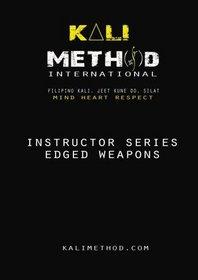Kali Method: Edged Weapons