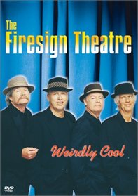 The Firesign Theatre - Weirdly Cool
