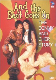 And the Beat Goes On - The Sonny and Cher Story