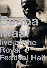 Baaba Maal - Live at Royal Festival Hall