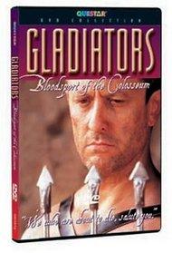 Gladiators - Bloodsport of the Colosseum