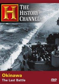 Okinawa - The Last Battle (History Channel)