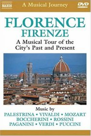 A Musical Journey: Florence - A Musical Tour of the City's Past and Present
