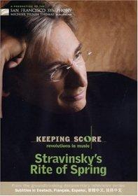 Keeping Score: Revolutions in Music - Stravinsky's Rite of Spring