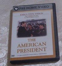 PBS The American President Vol 3: Executive Vision