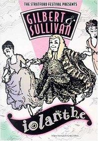 Gilbert & Sullivan - Iolanthe / Forrester, Donkin, Stratford Festival
