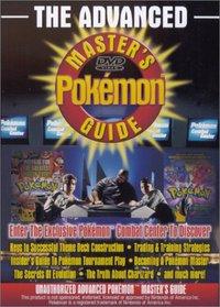 The Advanced Pokemon Master's Guide