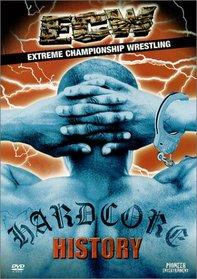 ECW (Extreme Championship Wrestling) - Hardcore History