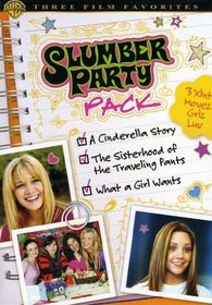 Slumber Party Pack (A Cinderella Story / The Sisterhood of the Traveling Pants / What a Girl Wants) (Full-Screen Edition)