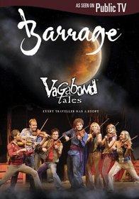 Barrage: Vagabond Tales