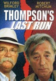Thompson's Last Run