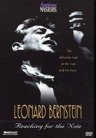 Leonard Bernstein - Reaching for the Note