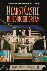 Hearst Castle - Building the Dream (Large Format)