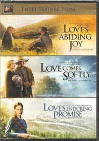 Love's Abiding Joy / Love Come's Softly / Love's Enduring Promise