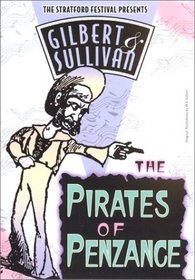 Gilbert & Sullivan - The Pirates of Penzance / Hyslop, Tomlin, Carver, Stratford Festival