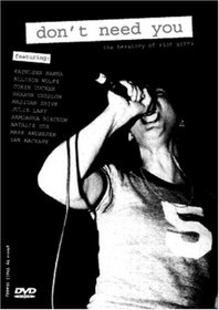 Don't Need You: The Herstory of Riot GRRRL