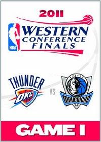 2011 Nba Western Conference Finals: Game 1/Dallas Mavericks Vs. Oklahoma City Thunder