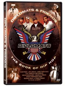 Diplomats & Friends: The Book of Hip Hop