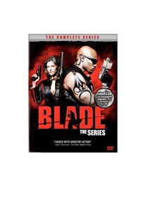 Blade The Series - The Complete Series