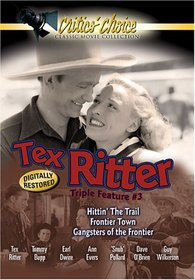 Tex Ritter Triple Feature #3