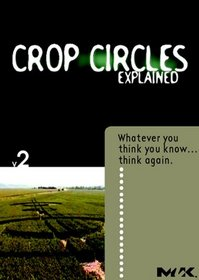 "Crop Circles ""Explained"""