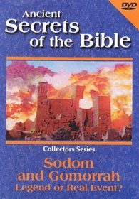 Ancient Secrets of the Bible: Sodom and Gomorrah - Legend or Real Event? (1992)
