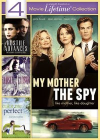 4-Movie Lifetime Collection V.2: Color Me Perfect / Closer and Closer / My Mother the Spy / Hostile Advances: The Kerry Ellison Story