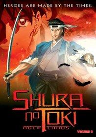 Shura No Toki: Age of Chaos, Vol. 6