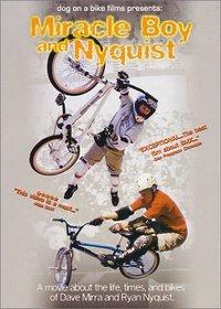 Miracle Boy & Nyquist: BMX