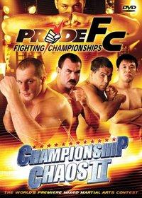 Pride Fighting Championships: Championship Chaos II