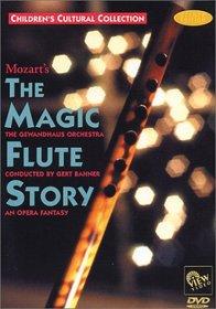 MOZART'S The Magic Flute Story