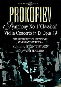 "Prokofiev - Symphony No. 1 ""Classical"" & Violin Concerto in D / Svetlanov, Repin, Russian Federation State Symphony Orchestra"
