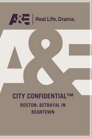 BOSTON: BETRAYAL IN BEANTOWN