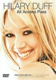 Hilary Duff - All-Access Pass