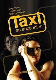 Taxi, An Encounter