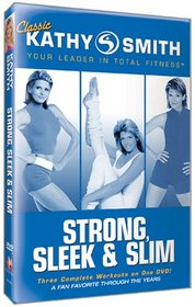 Classic Kathy Smith - Strong, Sleek & Slim Workout