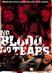 No Blood, No Tears