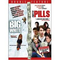Big White / Fifty Pills