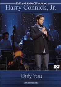 Harry Connick Jr. - Only You - In Concert