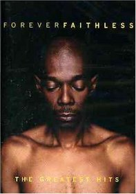 Faithless: Forever Faithless - The Greatest Hits