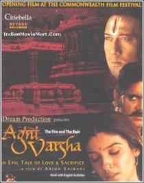 Agni varsha : the fire and the rain