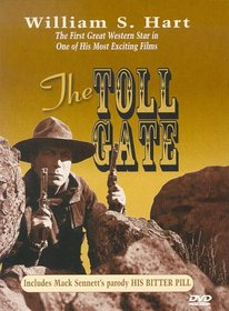 The Toll Gate/His Bitter Pill