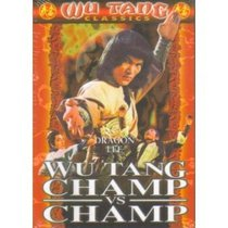 Wu Tang Champ Vs Champ (Dub)