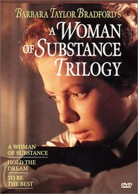 Barbara Taylor Bradford's A Woman of Substance Trilogy (A Woman of Substance / Hold the Dream / To Be the Best)