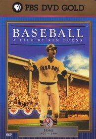 Baseball - A Film By Ken Burns: Inning 9 (Home, 1970 ~ 1994)
