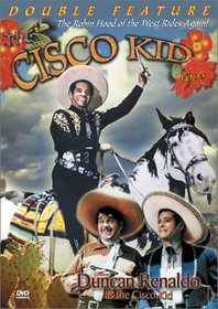The Cisco Kid Double Feature, Vol. 2