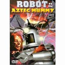 Robot vs the Aztec Mummy