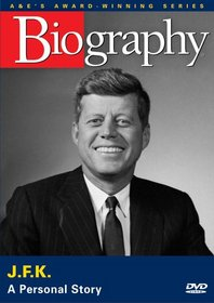 Biography - John F. Kennedy: A Personal Story (A&E DVD Archives)