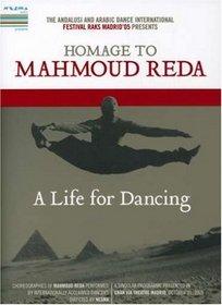 A Life For Dancing - Homage to Mahmoud Reda